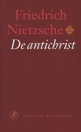 De antichrist | Friedrich Nietzsche |