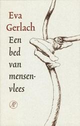 Een bed van mensenvlees | Eva Gerlach |