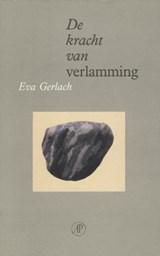 De kracht van verlamming | Eva Gerlach |