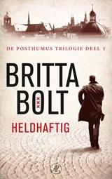 Heldhaftig | Britta Bolt |