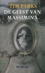 De geest van Massimina | Tim Parks |