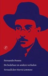 De bedelaar en andere verhalen | Fernando Pessoa |