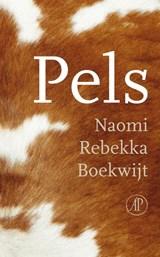 Pels | Naomi Rebekka Boekwijt |