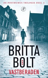 Vastberaden | Britta Bolt ; Rodney Bolt |