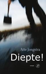 Diepte! | Atte Jongstra |