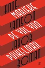 De val van Jakob Duikelman | Annemarieke Samson |