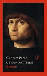 De Condottiere | Georges Perec |