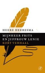 Mijnheer Frits en juffrouw Lenie | Heere Heeresma |