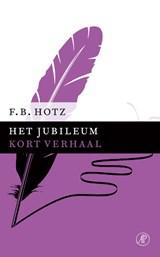 Het jubileum | F.B. Hotz |