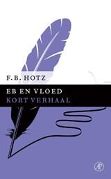Eb en vloed | F.B. Hotz |