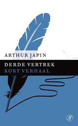 Derde vertrek | Arthur Japin |