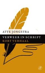 Verweer in schrift | Atte Jongstra |