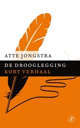 De drooglegging | Atte Jongstra |