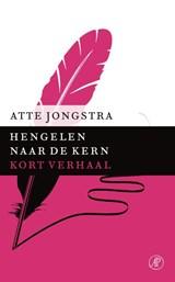 Hengelen naar de kern | Atte Jongstra |