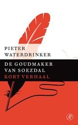 De goudmaker van Soezdal | Pieter Waterdrinker |