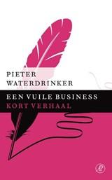 Een vuile business | Pieter Waterdrinker |