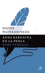 Anna Karenina en La Perla | Pieter Waterdrinker |
