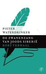 De zwanenzang van Joods Siberie | Pieter Waterdrinker |
