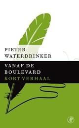 Vanaf de boulevard | Pieter Waterdrinker |