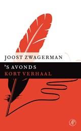 s Avonds | Joost Zwagerman |