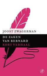 De zaken van Bernard | Joost Zwagerman |