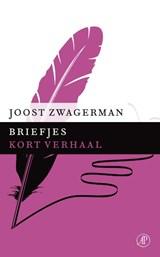 Briefjes | Joost Zwagerman |