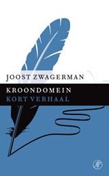 Kroondomein | Joost Zwagerman |