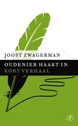 Oudenier haakt in | Joost Zwagerman |