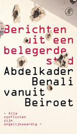Berichten uit een belegerde stad | Abdelkader Benali |