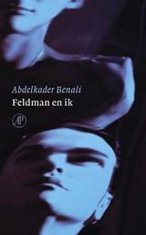 Feldman en ik | Abdelkader Benali |