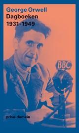Dagboeken 1931-1949 | George Orwell |