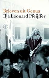Brieven uit Genua | Ilja Leonard Pfeijffer |