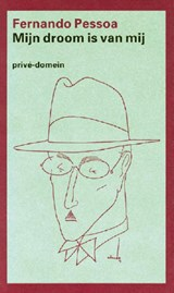 Mijn droom is van mij | Fernando Pessoa |