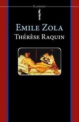 Therese Raquin   Emile Zola  