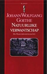Natuurlijke verwantschap   Johann Wolfgang Goethe  