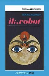Ik, robot   Isaac Asimov  