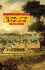 In de marge van de beschaving | Marco Mostert |