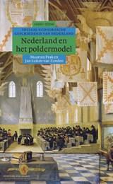 Nederland en het poldermodel | Jan Luiten van Zanden ; Maarten Prak |