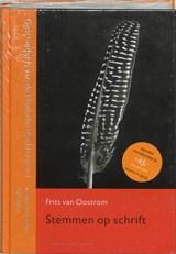 Stemmen op schrift | Frits van Oostrom |