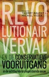 Revolutionair verval   Thierry Baudet ; Michiel Visser  