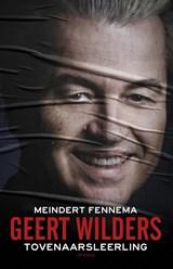 Geert Wilder tovenaarsleerling   Meindert Fennema  