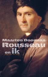 Rousseau en ik | Maarten Doorman |