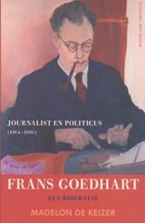 Frans Goedhart, journalist en politicus (1904-1990) | Madelon de Keizer |