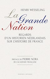 La grande nation   Henk Wesseling  