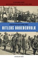 Hitlers broedervolk | Geraldien von Frijtag Drabbe Künzel |
