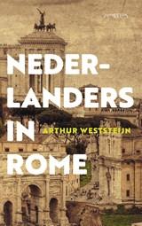 Nederlanders in Rome   Arthur Weststeijn  