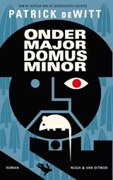 Ondermajordomus Minor | Patrick deWitt |