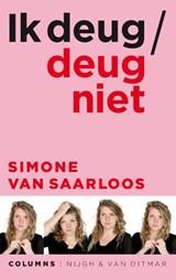 Ik deug / deug niet   Simone van Saarloos  