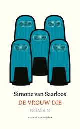 De vrouw die   Simone van Saarloos  