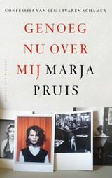 Genoeg nu over mij | Marja Pruis |